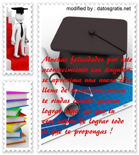 buscar textos originales de felicitación por graduación con imàgenes,postales con frases bonitas para graduaciòn para compartir
