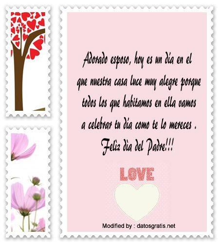 frases para el dia del Padre para mi esposo,descargar mensajes del dia del Padre
