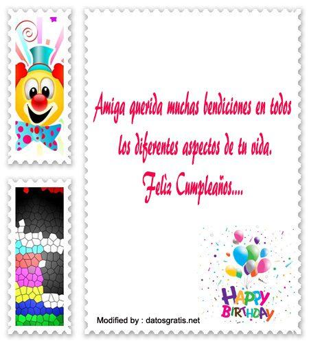 enviar tarjetas con mensajes de cumpleaños para mi amiga, mensajes de texto con imàgenes de felìz cumpleaños para mi amiga