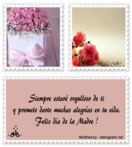 Bonitos Mensajes Para Enviar Por El Dia De La Madre Frases