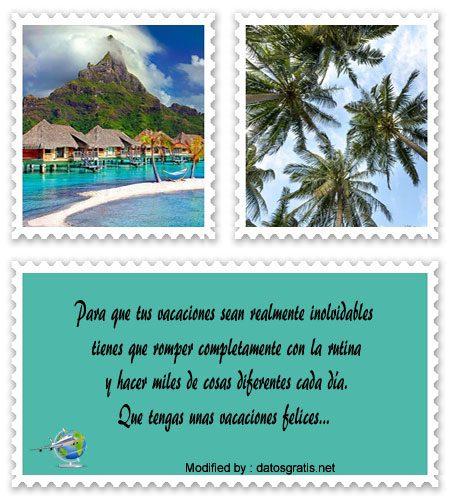 Frases Para Desear Buenas Vacaciones Mensajes Bonitos De